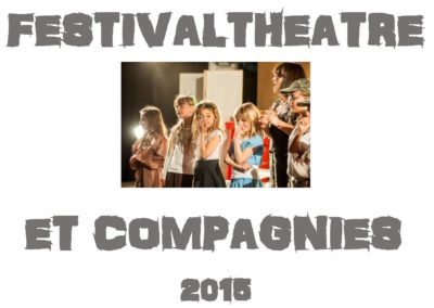 FESTIVAL THEATRE ET COMPAGNIES 2015